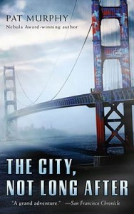 Buy The City, Not Long After by Pat Murphy