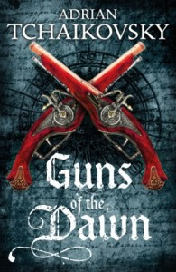Buy Guns of the Dawn by Adrian Tchaikovsky: Book