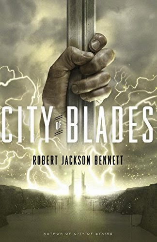 city-of-blades-by-robert-jackson-bennett