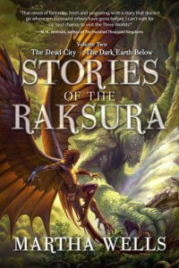 Buy Stories of the Raksura: Volume Two by Martha Wells: Book/eBook