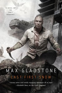 Buy Last First Snow by Max Gladstone: Book/eBook